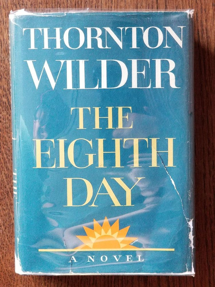 The Eighth Day. Thornton WILDER.