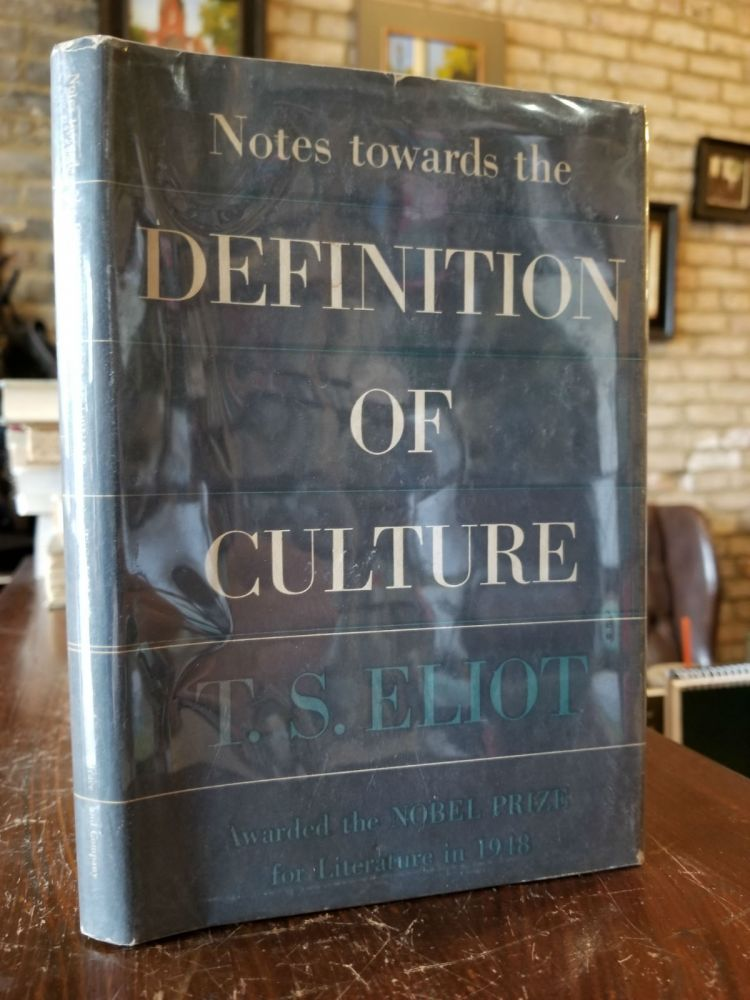 Notes Towards the Definition of Culture by T  S  Eliot on Uncharted Books