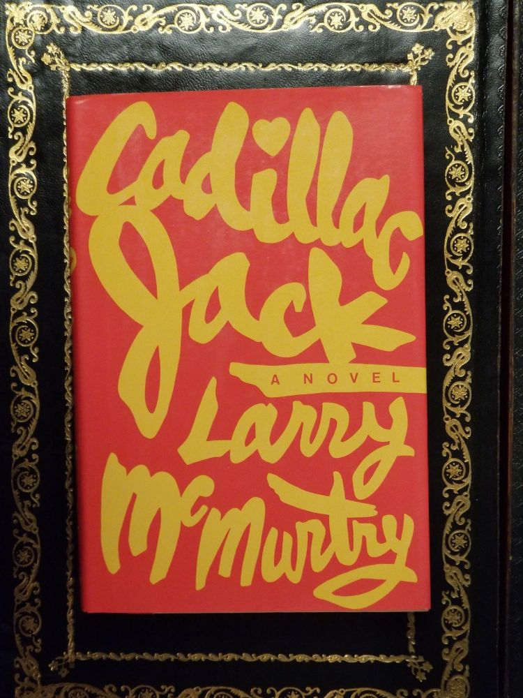Cadillac Jack. Larry MCMURTRY.