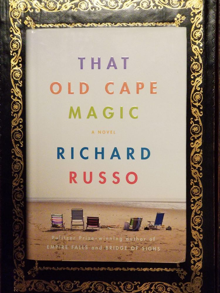 That Old Cape Magic. Richard RUSSO, SIGNED.