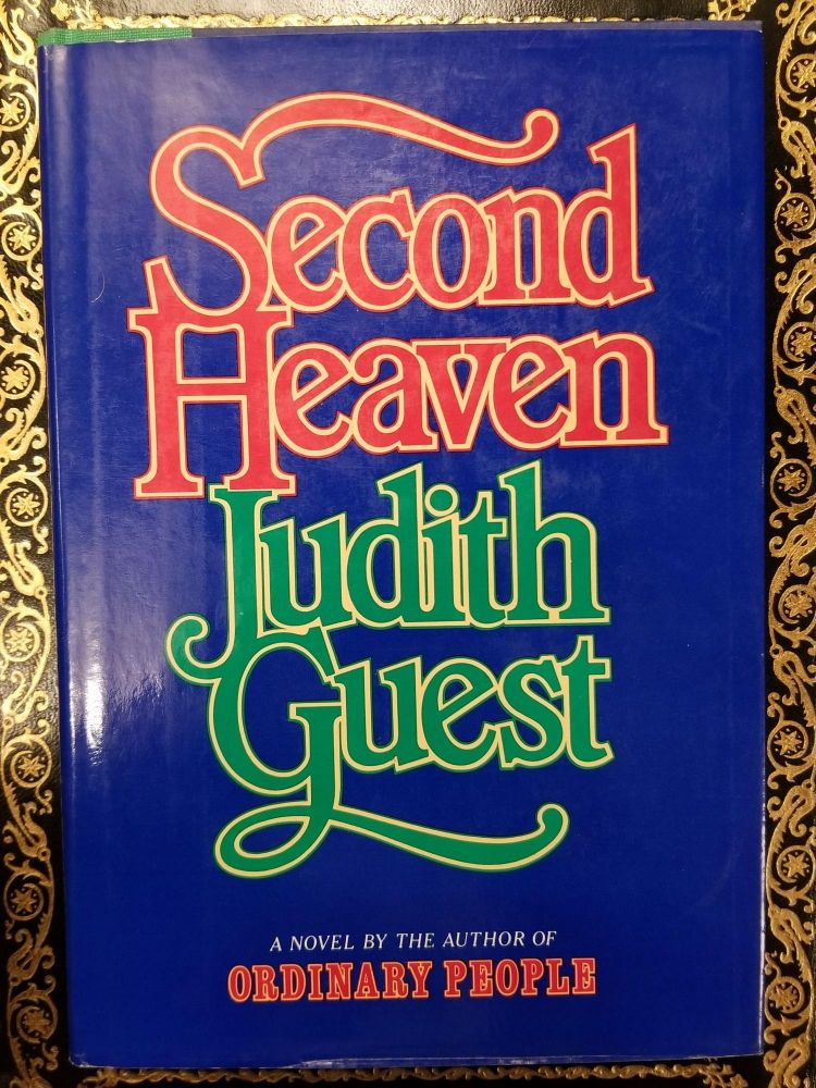 Second Heaven. Judith GUEST, SIGNED.
