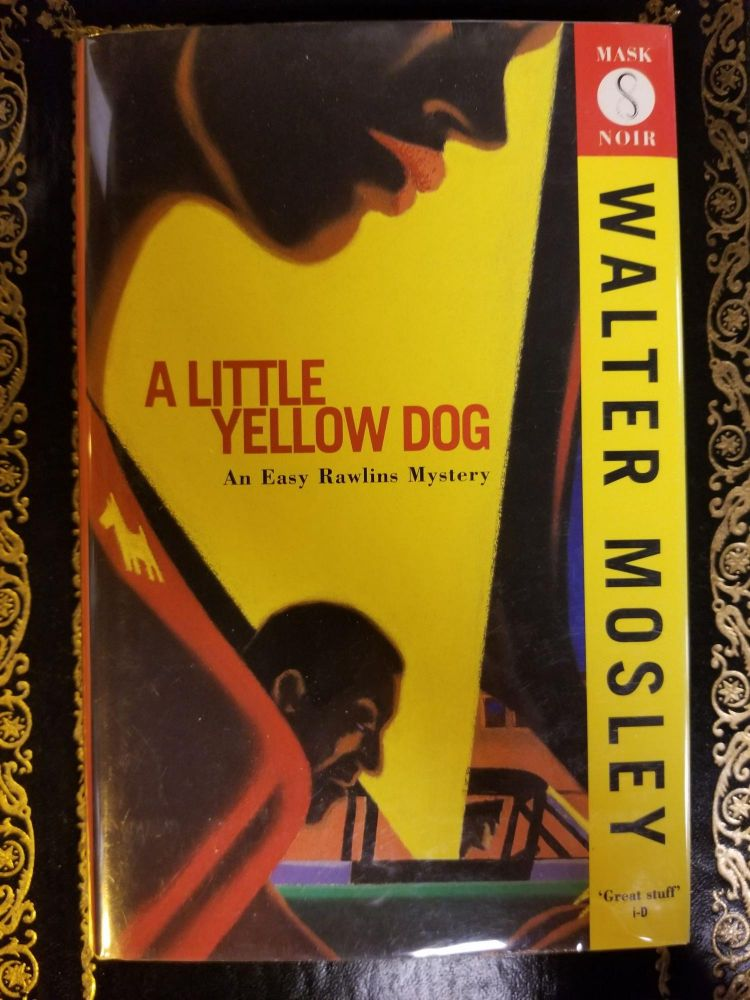 A Little Yellow Dog. Walter MOSLEY, SIGNED.