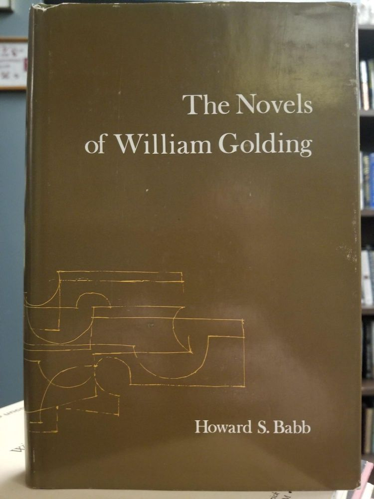 The Novels of William Golding. Howard S. BABB.