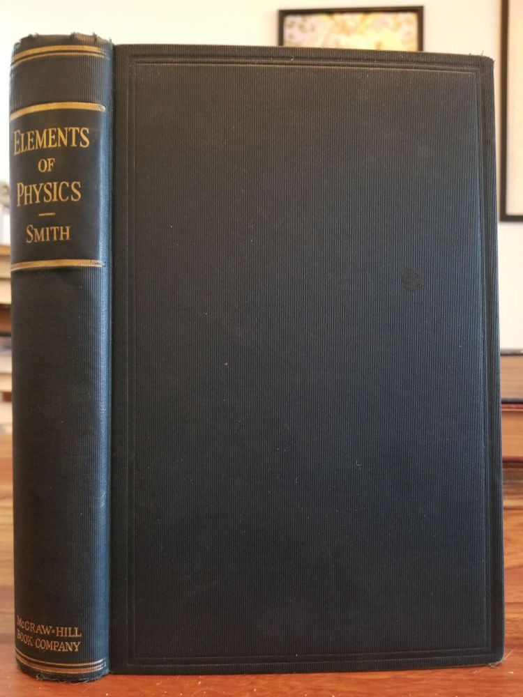 Elements of Physics. Alpheus W. SMITH.