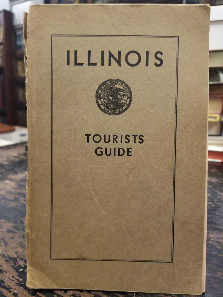 Illinois Tourists Guide. ILLINOIS STATE CHAMBER OF COMMERCE.