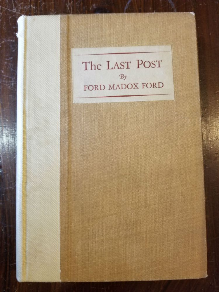 The Last Post. Ford Madox Ford.