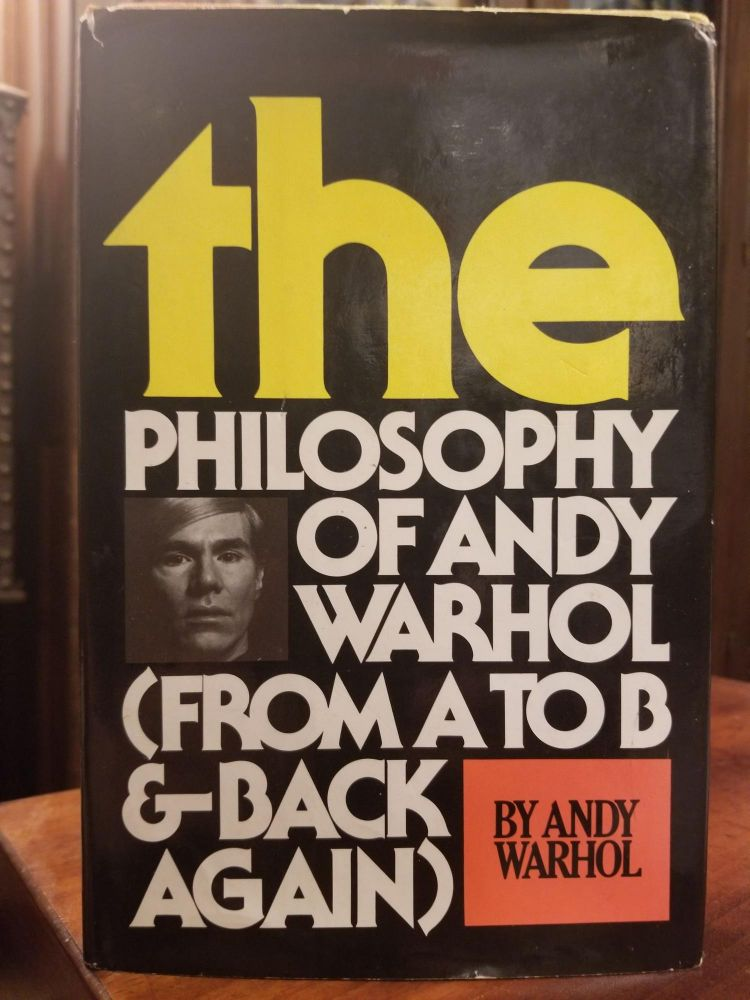 The Philosophy of Andy Warhol (From A to B & Back Again) [Full signature with Campbell's soup can drawing]. Andy WARHOL, SIGNED.