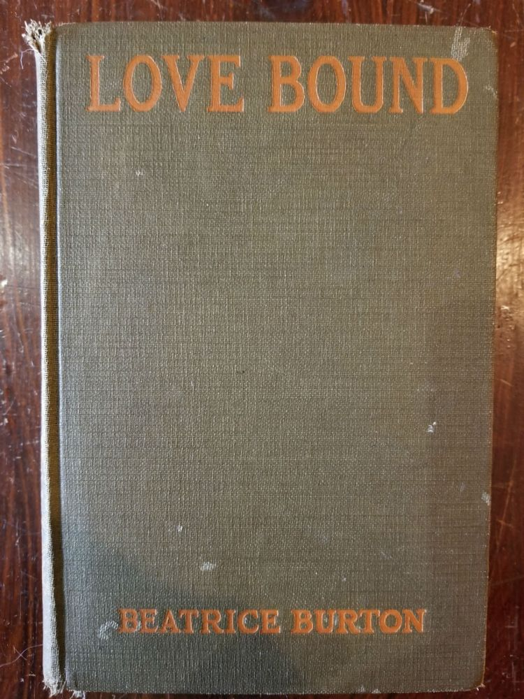 Love Bound. Beatrice Burton.