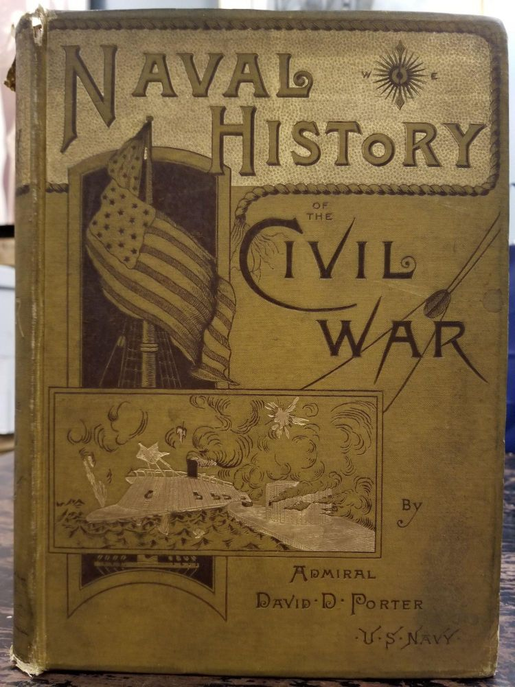 The Naval History of the Civil War. David D. PORTER.