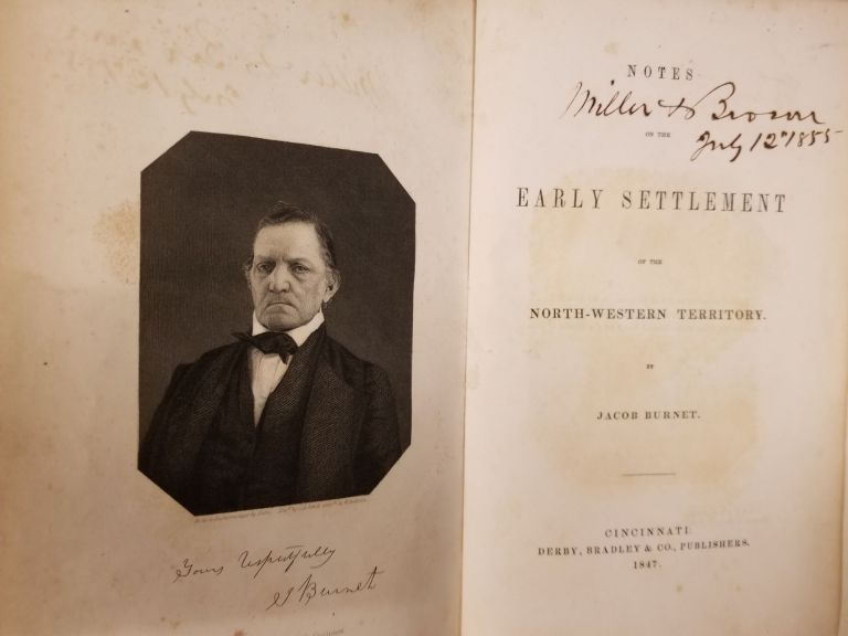 Notes on the Early Settlement of the North-western Territory. Jacob BURNET.