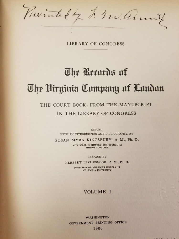 The Records of the Virginia Company of London [complete in 2 volumes]; The court book, from the manuscript in the Library of Congress. Susan Myra KINGSBURY.