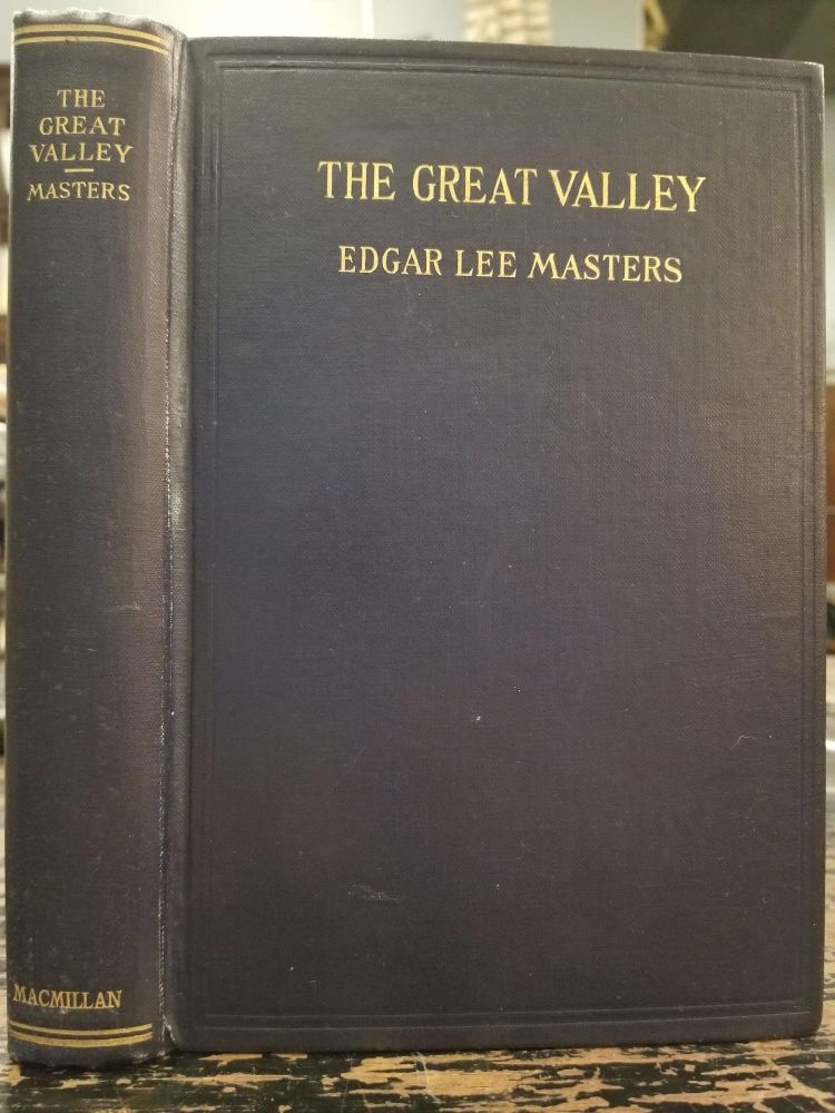 The Great Valley. Edgar Lee MASTERS, SIGNED.