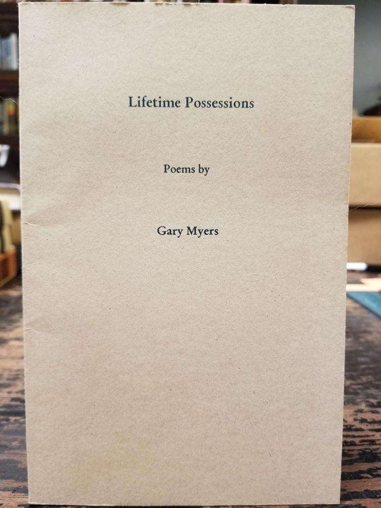 Lifetime Possessions. Gary MYERS.