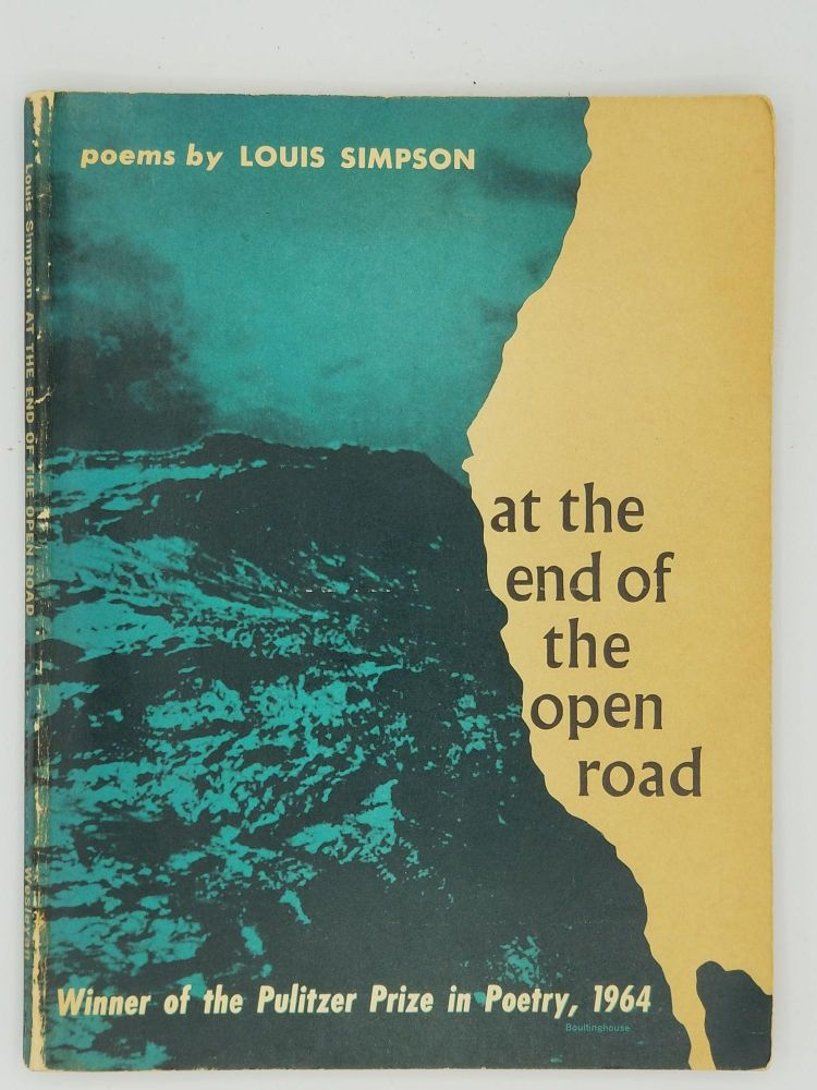 At the End of the Open Road. Louis SIMPSON.