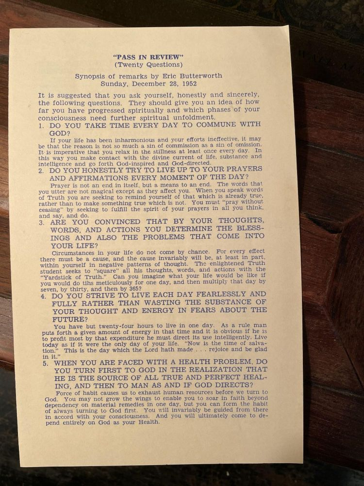 Pass in Review (Twenty Questions); Synopsis of remarks by Eric Butterworth Sunday, December 28, 1952. Eric BUTTERWORTH.