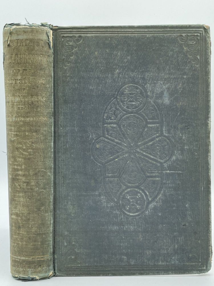 The Life of Col. John Charles Fremont, and His Narrative of Explorations and Adventures, in Kansas, Nebraska, Oregon and California. Samuel M. SMUCKER.