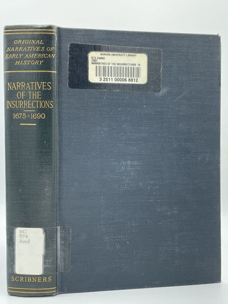 Narratives of the Insurrections 1675-1690. Charles M. ANDREWS.