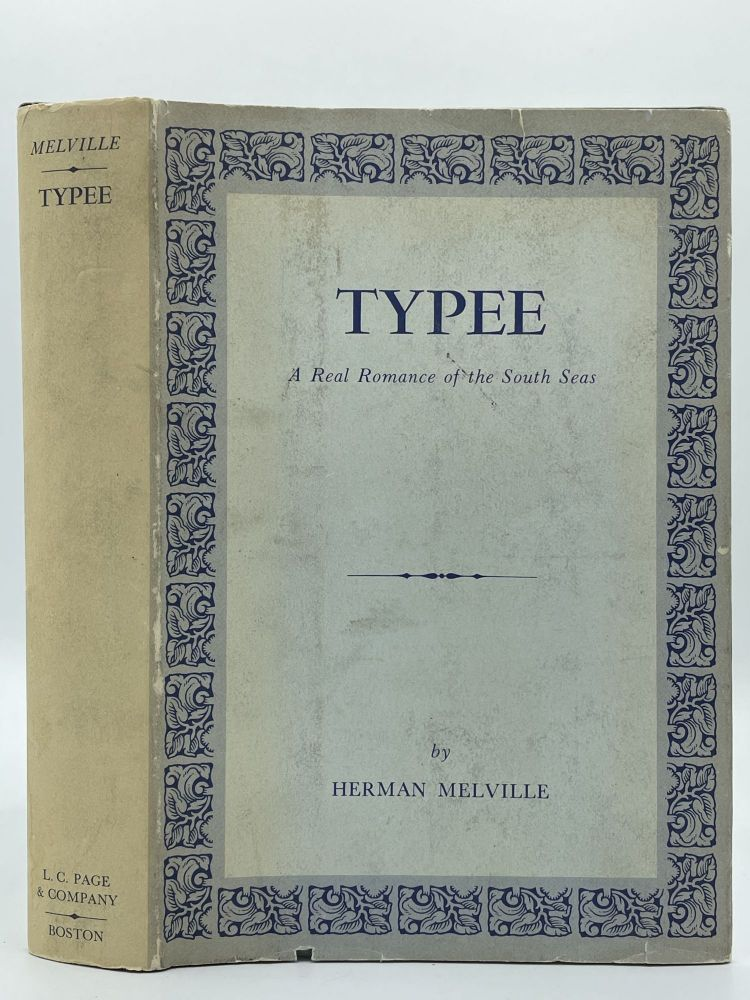 Typee; A real romance of the South Seas. Herman MELVILLE.