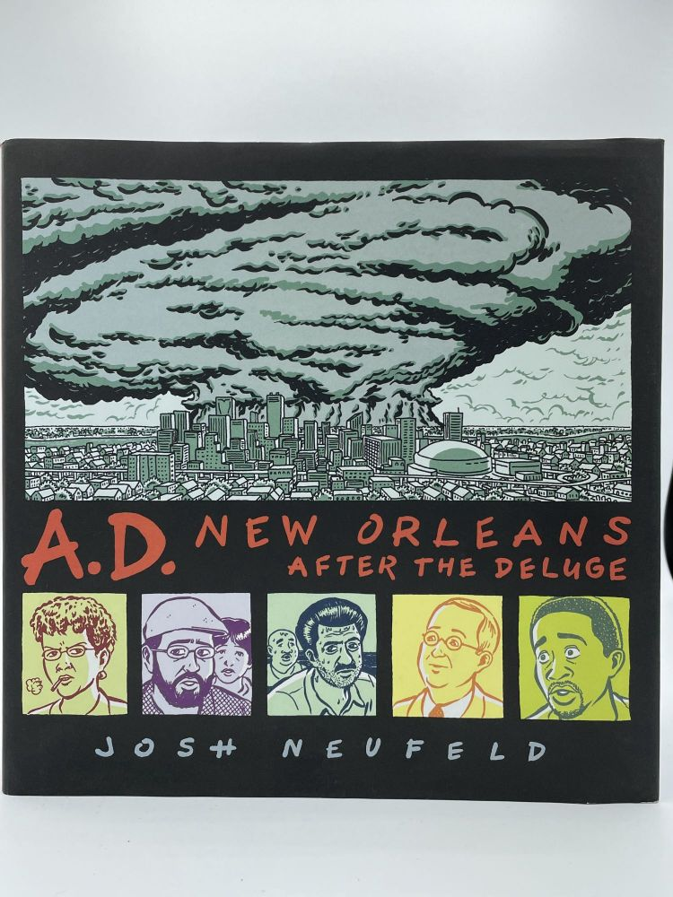 A.D. New Orleans After the Deluge. Josh NEUFELD, SIGNED.