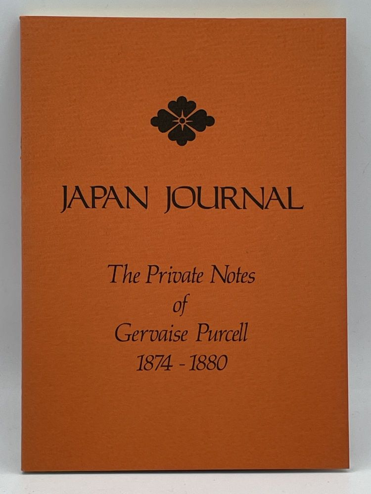 Japan Journal; The Private Notes of Gervaise Purcell 1874-1880. Gervaise PURCELL.
