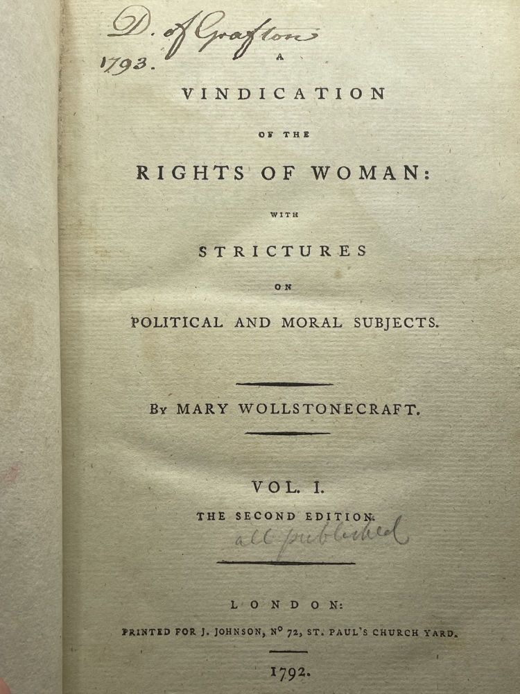 A Vindication of the Rights of Woman with strictures on political and moral subjects; Volume 1 [all published]. Mary WOLLSTONECRAFT.