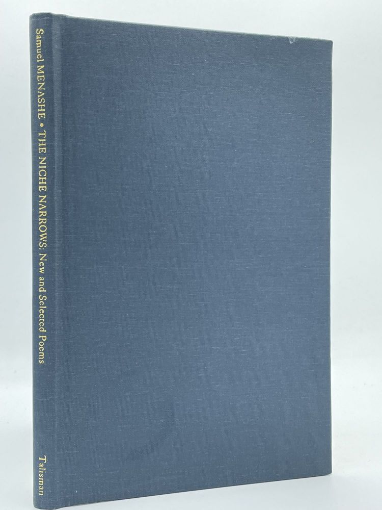The Niche Narrows; New and selected poems. Samuel MENASHE.