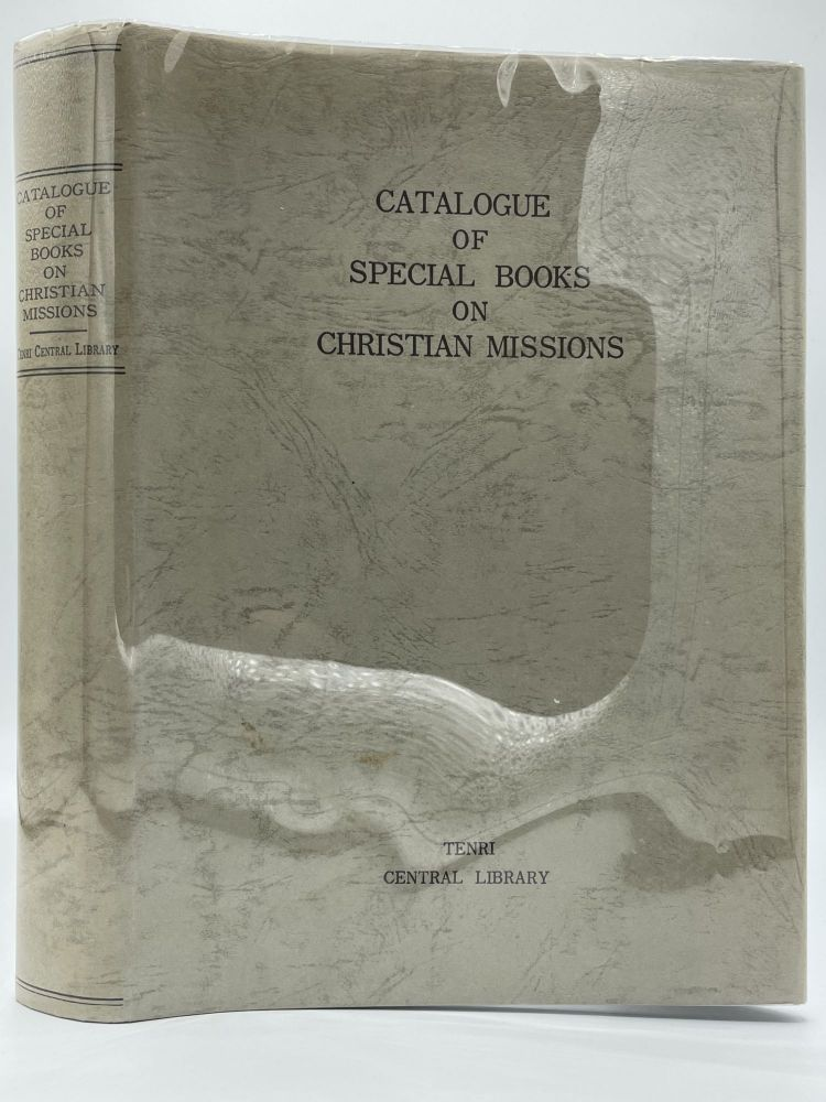 Catalogue of Special Books on Christian Missions [single volume edition]. M. TAKAHASHI.
