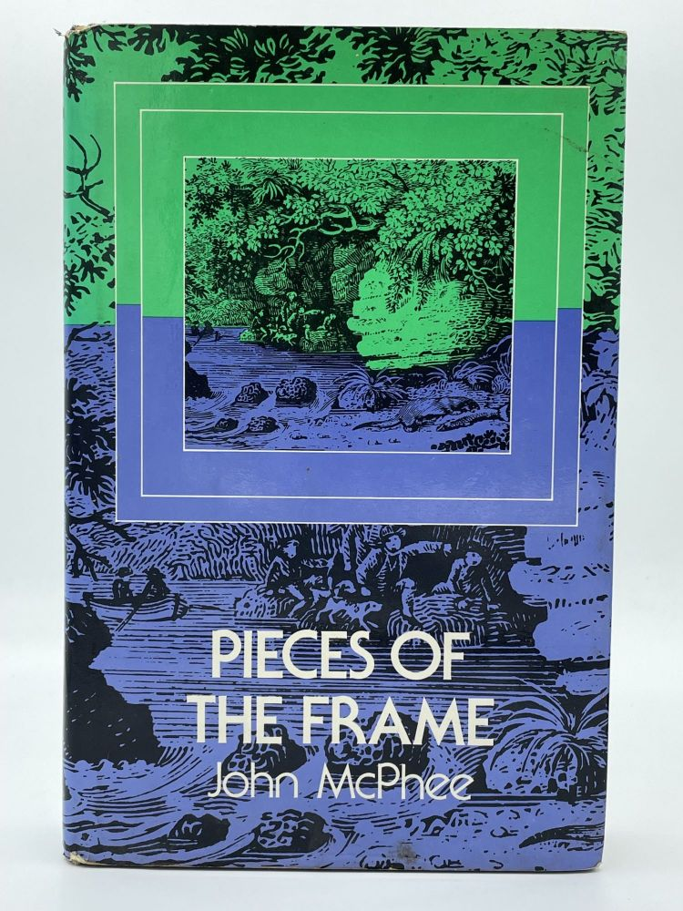 Pieces of the Frame. John MCPHEE, SIGNED.