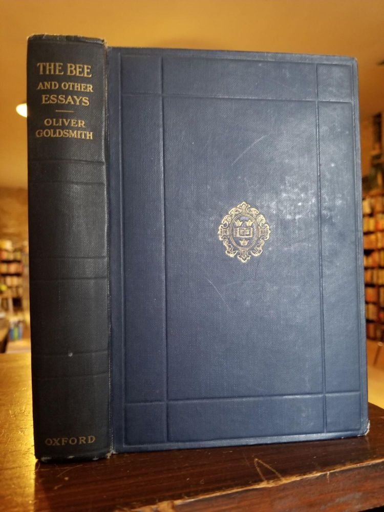 The Bee and Other Essays Together with The Life of Nash. Oliver Goldsmith.