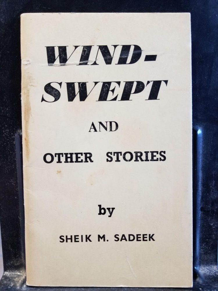 Windswept and Other Stories. Sheik M. Sadeek.