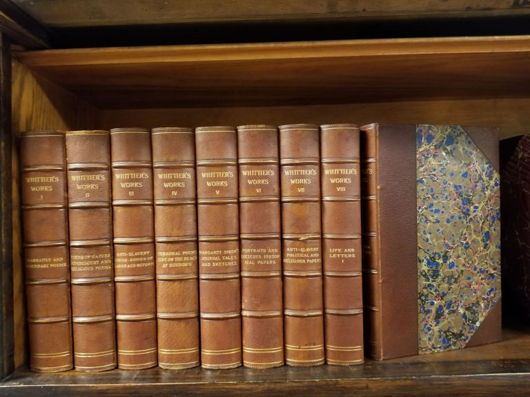 The Works of John Greenleaf Whittier [complete in 9 volumes]. John Greenleaf WHITTIER.