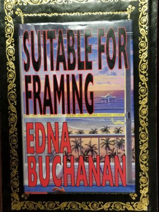 Suitable for Framing. Edna BUCHANAN, SIGNED