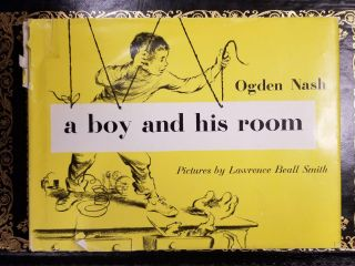 A Boy and His Room. Ogden NASH, Lawrence Beall SMITH
