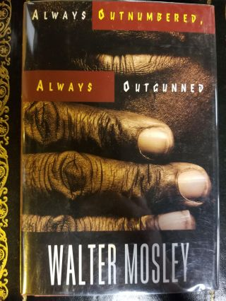 Always Outnumbered, Always Outgunned. SIGNED, Walter MOSLEY