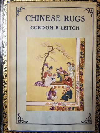 Chinese Rugs. Gordon B. LEITCH