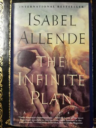 The Infinite Plan. Isabel ALLENDE, SIGNED