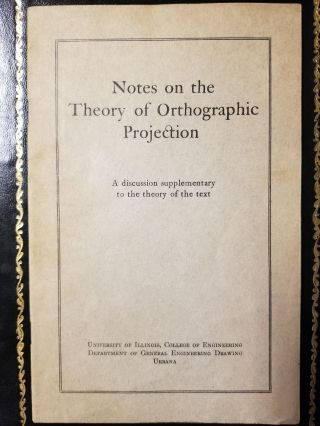 Notes on the Theory of Orthographic Projection; A discussion supplementary to the theory of the...