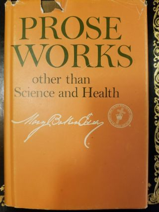 Prose Works other than Science and Health. Mary Baker EDDY, CHRISTIAN SCIENCE