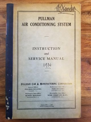 Pullman Air Conditioning System Instruction and Service Manual. PULLMAN-STANDARD CAR...