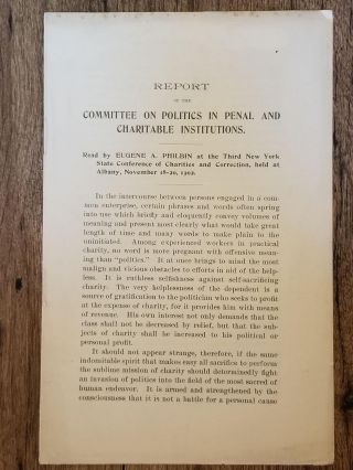 Report of the Committee on Politics in Penal and Charitable Institutions; Read by Eugene A....
