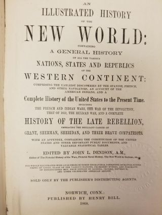 An Illustrated History of the New World; Containing a General History of the Various Nations, States and Republics of the Western Continent...