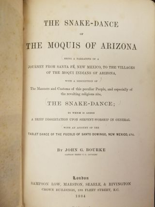The Snake Dance of the Moquis of Arizona; Being a Narrative of a Journey from Santa Fé, New Mexico, to the Villages of the Moqui Indians of Arizona, with a Description of the Manners and Customs of this Peculiar People, and Especially of the Revolting Religious Rite, the Snake-dance; to which is Added a Brief Dissertation Upon Serpent-worship in General, with an Account of the Tablet Dance of the Pueblo of Santo Domingo, New Mexico, Etc