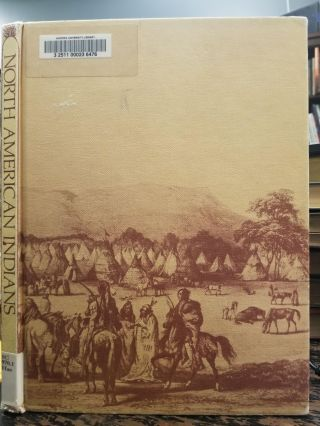 The Colorful Story of the North American Indians. Royal B. HASSRICK