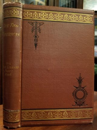 The Two Americas; An account of sport and travel. With notes on men and manners in North and...