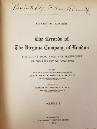 The Records of the Virginia Company of London [complete in 2 volumes]; The court book, from the...