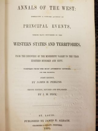 Annals of the West; Embracing a concise account of principal events, which have occurred in the...