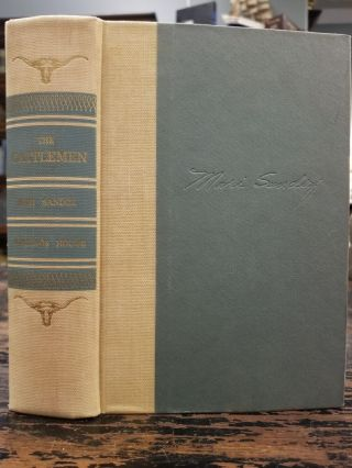 The Cattlemen; From the Rio Grande across the Far Marias. Mari SANDOZ, SIGNED