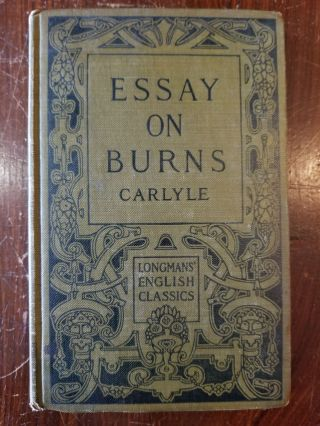Essay on Burns. Thomas CARLYLE