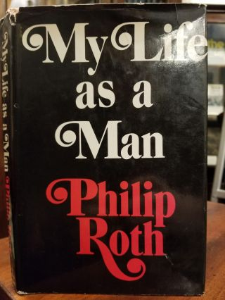 My Life as a Man. Philip ROTH