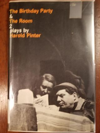 The Birthday Party and The Room; Two Plays by Harold Pinter. Harold PINTER